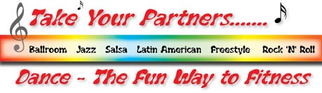 Take your partners - Dance, the fun way to fitness (Ballroom, Jazz, Salsa, Latin American, Freestyle, Rock 'N' Roll)
