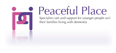 Peaceful Place - Specialist care and support for younger people and their families living with dementia