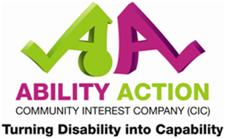 Ability Action Community Interest Company (CIC) Turning Disability into Capability
