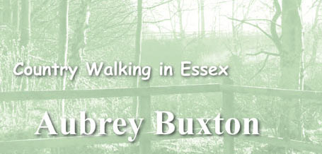 Country Walks in Essex: Aubrey Buxton