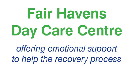 Fair Havens Day Care Centre – offering emotional support to help the recovery process: