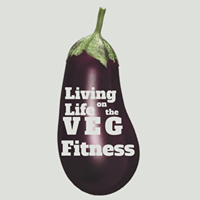Living Life on the Veg Fitness