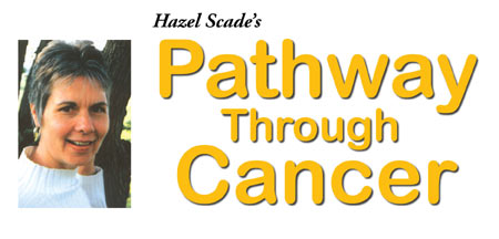 Hazel Scade's Pathway Through Cancer