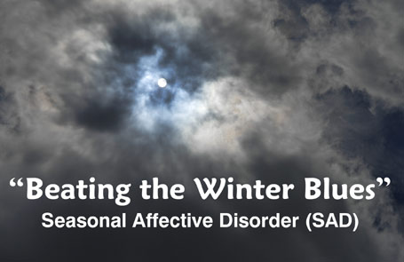 Beating the Winter Blues – seasonal affective disorder (SAD)
