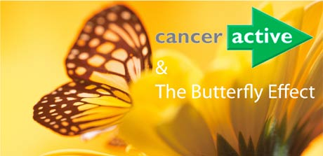CANCER Active and The Butterfly effect