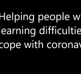Resources: Helping people with learning difficulties cope with coronavirus