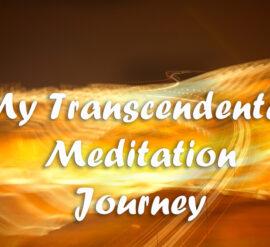 My Transcendental Meditation Journey