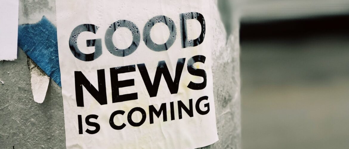 Is life beginning to get you down? Focusing on the good news can help